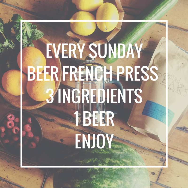 BEER FRENCH PRESS SUNDAYSWe'll supply 3 ingredients. You pick a beer